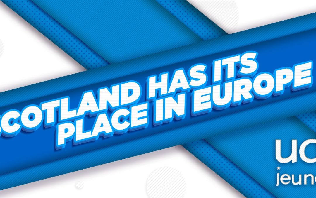 Scotland has its place in Europe !