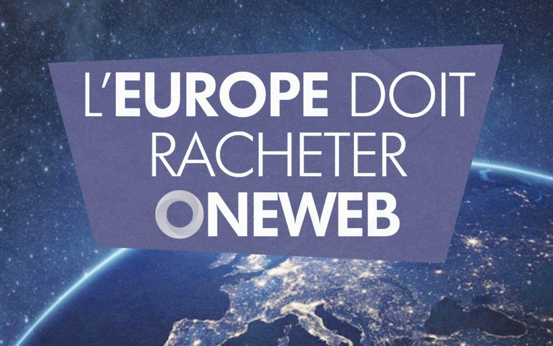 L'Europe doit racheter OneWeb !